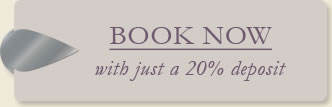 Book now with just a 20% deposit